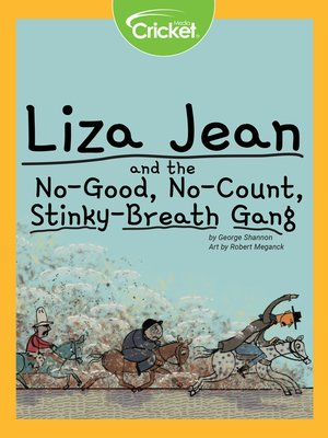 cover image of Liza Jean and the No-Good, No-Count, Stinky-Breath Gang