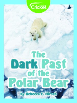 cover image of The Dark Past of the Polar Bear