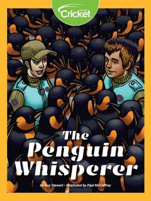 cover image of The Penguin Whisperer