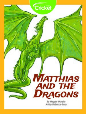 cover image of Matthias and the Dragons