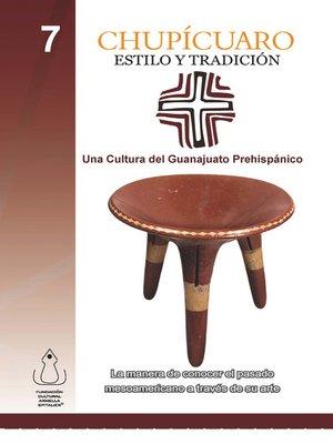 cover image of Chupícuaro, Estilo Y Tradición