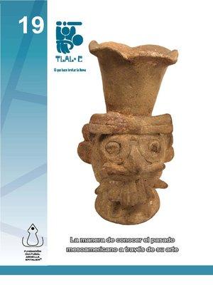 cover image of Tláloc, El Que Hace Brotar La Lluvia