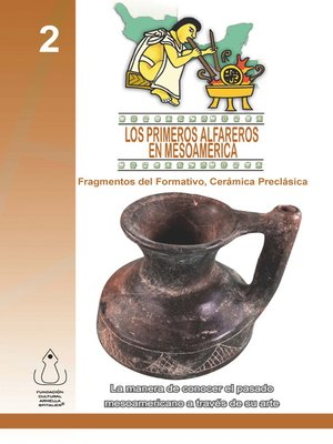 cover image of Los Primeros Alfareros En Mesoamérica
