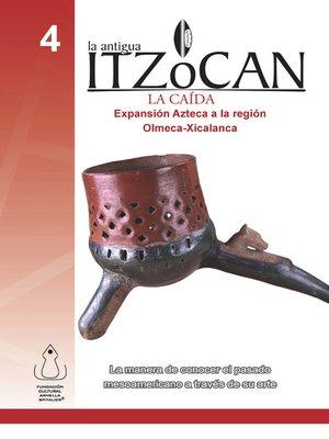 cover image of La Antigua Itzocan, La Caída