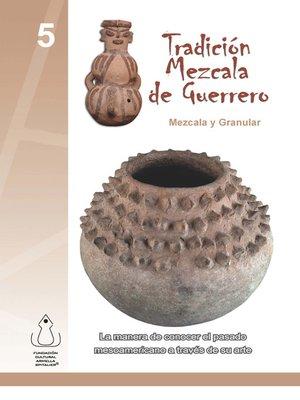 cover image of Tradición Mezcala De Guerrero