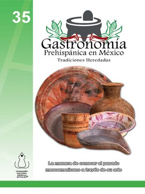 cover image of La Gastronomía Prehispánica En México