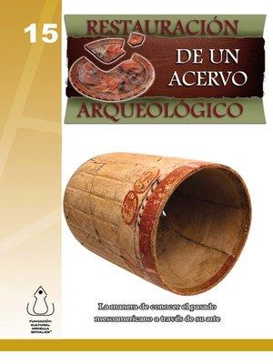 cover image of Restauración De Un Acervo Arqueológico