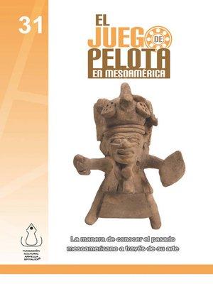 cover image of Juego De Pelota En Mesoamérica