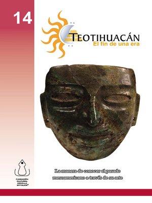cover image of Teotihuacán- El Fin De Una Era