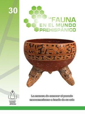 cover image of La Fauna En El Mundo Prehispánico