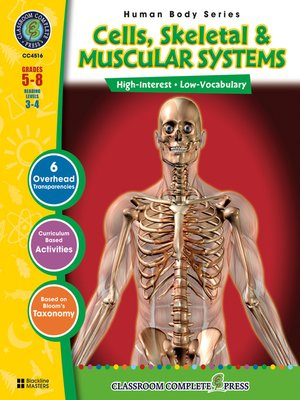 cover image of Cells, Skeletal & Muscular Systems