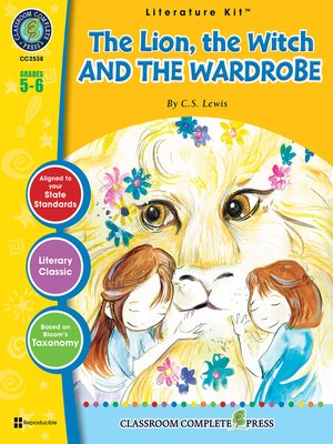 cover image of The Lion, the Witch and the Wardrobe (C.S. Lewis)