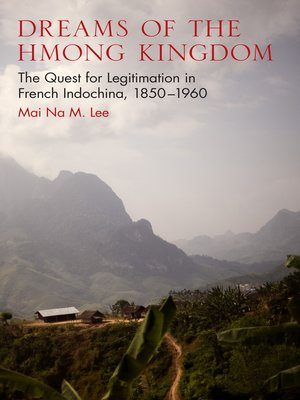 cover image of Dreams of the Hmong Kingdom