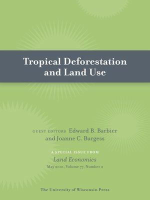 cover image of Tropical Deforestation and Land Use