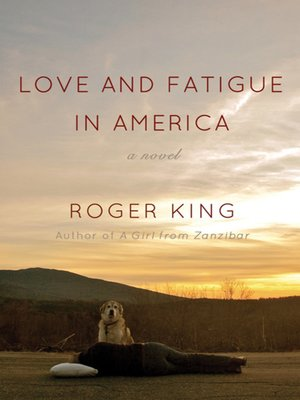 cover image of Love and Fatigue in America
