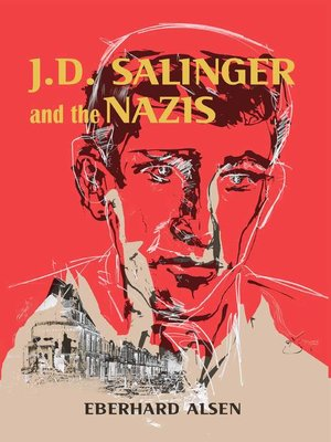 cover image of J. D. Salinger and the Nazis
