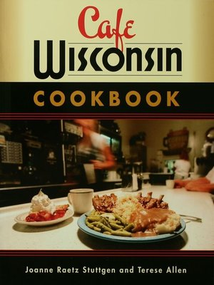 cover image of Cafe Wisconsin Cookbook
