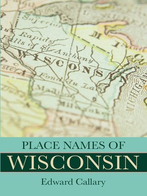 cover image of Place Names of Wisconsin