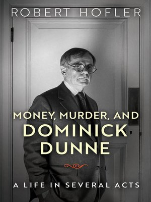 cover image of Money, Murder, and Dominick Dunne