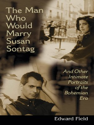 cover image of The Man Who Would Marry Susan Sontag