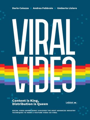 cover image of Viral Video. Content is king, distribution is queen. Social video advertising