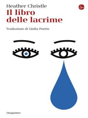 cover image of Il libro delle lacrime