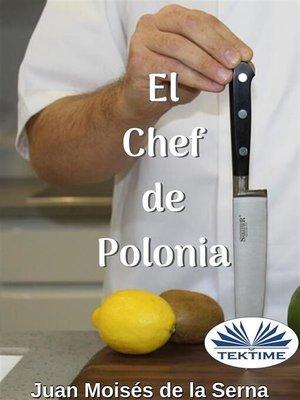 cover image of El Chef De Polonia