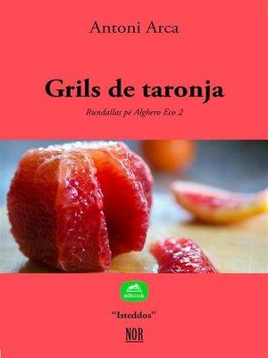 cover image of Grils de taronja