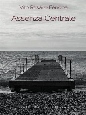 cover image of Assenza Centrale