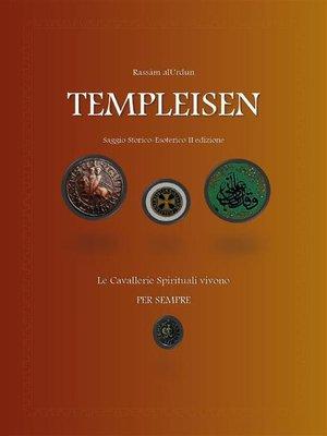 cover image of Templeisen. Saggio storico-esoterico