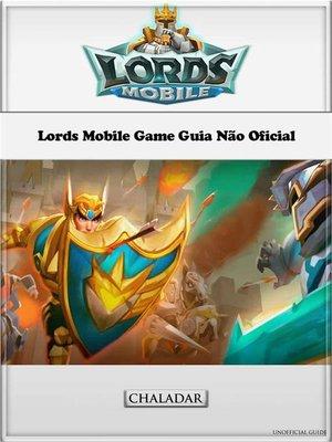 cover image of Lords Mobile Game Guia Não Oficial