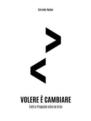 cover image of Volere è cambiare