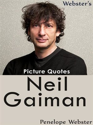 cover image of Webster's Neil Gaiman Picture Quotes