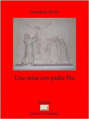 cover image of Una Mesa Con El Padre Pio