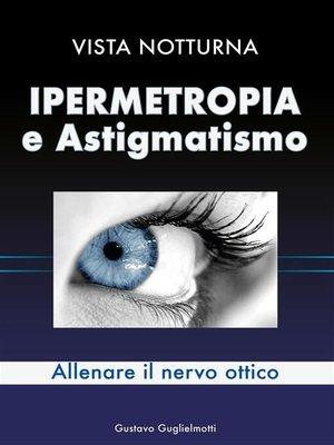 cover image of Ipermetropia e astigmatismo