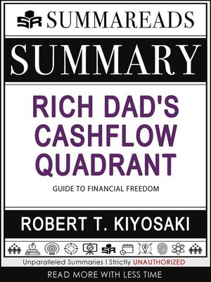 cover image of Summary of Rich Dad's Cashflow Quadrant--Guide to Financial Freedom by Robert T. Kiyosaki