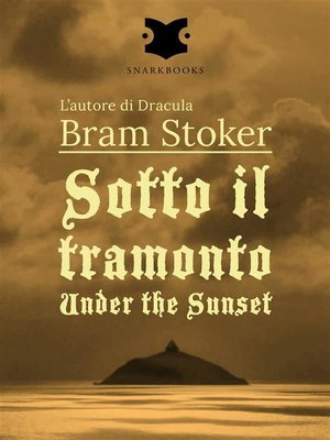 cover image of Sotto il tramonto / Under the Sunset