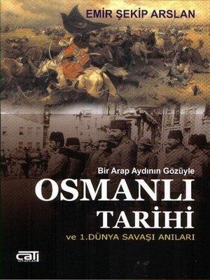 cover image of Osmanlı Tarihi ve 1.Dünya Savaşı Anıları