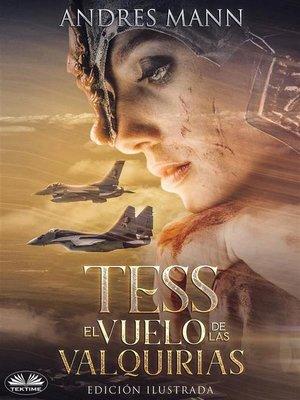 cover image of Tess--El Vuelo de Las Valquirias