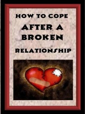 cover image of How to Cop After a Broken Relationship