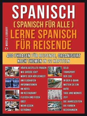 cover image of Spanisch (Spanisch für alle) Lerne Spanisch für Reisende
