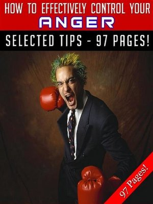 cover image of How to Effectively Control Your Anger