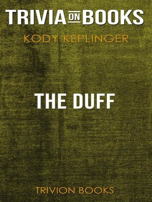 cover image of The DUFF by Kody Keplinger (Trivia-On-Books)