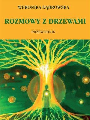 cover image of Rozmowy z drzewami