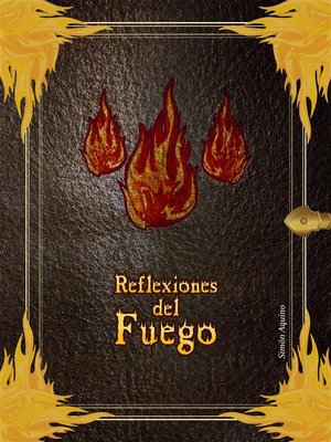 cover image of Reflexiones del Fuego