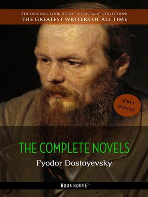 cover image of Fyodor Dostoyevsky--The Complete Novels