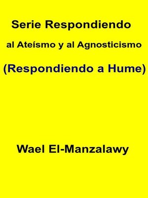 cover image of Serie Respondiendo Al Ateísmo Y Al Agnosticismo (Respondiendo a Hume)