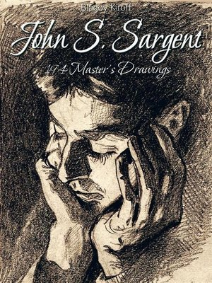 cover image of John S. Sargent--194 Master's Drawings