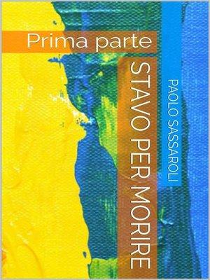 cover image of Stavo per morire