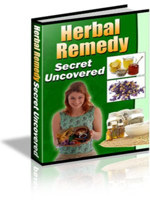 cover image of Herbal Remedy Secret Uncovered